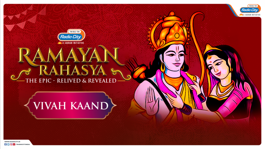 `Vivah Kaand` Ep1 Part 2 Ramayan Rehasya | Radio City India