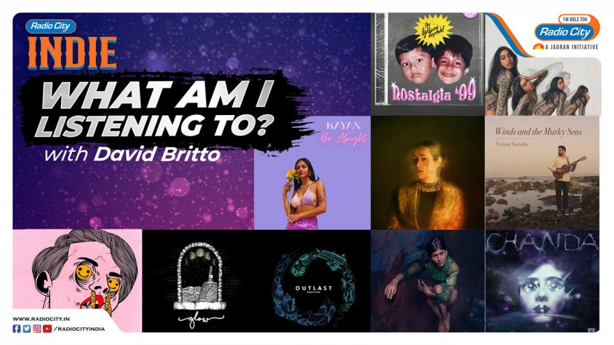 What Am I Listening To? with David Britto Top 10 Indie Tracks Recommended